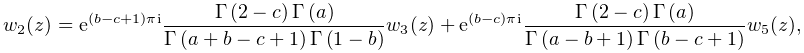 w_{2}(z)=e^{{(b-c+1)\pi i}}\frac{\mathop{\Gamma\/}\nolimits\!\left(2-c\right)% \mathop{\Gamma\/}\nolimits\!\left(a\right)}{\mathop{\Gamma\/}\nolimits\!\left(% a+b-c+1\right)\mathop{\Gamma\/}\nolimits\!\left(1-b\right)}w_{3}(z)+e^{{(b-c)% \pi i}}\frac{\mathop{\Gamma\/}\nolimits\!\left(2-c\right)\mathop{\Gamma\/}% \nolimits\!\left(a\right)}{\mathop{\Gamma\/}\nolimits\!\left(a-b+1\right)% \mathop{\Gamma\/}\nolimits\!\left(b-c+1\right)}w_{5}(z),