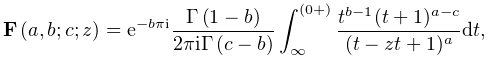 e^{{-b\pi i}}\frac{\mathop{\Gamma\/}\nolimits\!\left(1-b\right)}{2\pi i\mathop% {\Gamma\/}\nolimits\!\left(c-b\right)}\int_{{\infty}}^{{(0+)}}\frac{t^{{b-1}}(% t+1)^{{a-c}}}{(t-zt+1)^{a}}dt,