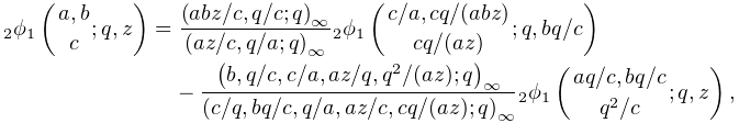 \mathop{{{}_{{2}}\phi_{{1}}}\/}\nolimits\!\left({a,b\atop c};q,z\right)=\frac{% \left(abz/c,q/c;q\right)_{{\infty}}}{\left(az/c,q/a;q\right)_{{\infty}}}% \mathop{{{}_{{2}}\phi_{{1}}}\/}\nolimits\!\left({c/a,cq/(abz)\atop cq/(az)};q,% bq/c\right)-\frac{\left(b,q/c,c/a,az/q,q^{2}/(az);q\right)_{{\infty}}}{\left(c% /q,bq/c,q/a,az/c,cq/(az);q\right)_{{\infty}}}\mathop{{{}_{{2}}\phi_{{1}}}\/}% \nolimits\!\left({aq/c,bq/c\atop q^{2}/c};q,z\right),