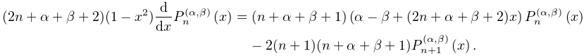 (2n+\alpha+\beta+2)(1-x^{2})\frac{d}{dx}\mathop{P^{{(\alpha,\beta)}}_{{n}}\/}% \nolimits\!\left(x\right)=(n+\alpha+\beta+1)\left(\alpha-\beta+(2n+\alpha+% \beta+2)x\right)\mathop{P^{{(\alpha,\beta)}}_{{n}}\/}\nolimits\!\left(x\right)% -2(n+1)(n+\alpha+\beta+1)\mathop{P^{{(\alpha,\beta)}}_{{n+1}}\/}\nolimits\!% \left(x\right).