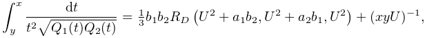 \int_{y}^{x}\frac{dt}{t^{2}\sqrt{Q_{1}(t)Q_{2}(t)}}=\tfrac{1}{3}b_{1}b_{2}% \mathop{R_{D}\/}\nolimits\!\left(U^{2}+a_{1}b_{2},U^{2}+a_{2}b_{1},U^{2}\right% )+(xyU)^{{-1}},