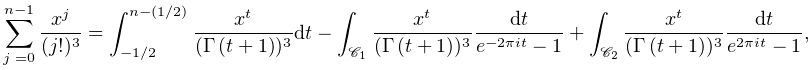 \sum_{{j=0}}^{{n-1}}\frac{x^{j}}{(j!)^{3}}=\int_{{-1/2}}^{{n-(1/2)}}\frac{x^{t% }}{(\mathop{\Gamma\/}\nolimits\!\left(t+1\right))^{3}}dt-\int_{{\mathscr{C}_{{% 1}}}}\frac{x^{t}}{(\mathop{\Gamma\/}\nolimits\!\left(t+1\right))^{3}}\frac{dt}% {e^{{-2\pi it}}-1}+\int_{{\mathscr{C}_{{2}}}}\frac{x^{t}}{(\mathop{\Gamma\/}% \nolimits\!\left(t+1\right))^{3}}\frac{dt}{e^{{2\pi it}}-1},