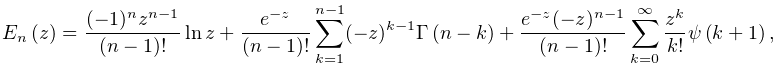 \mathop{E_{{n}}\/}\nolimits\!\left(z\right)=\frac{(-1)^{n}z^{{n-1}}}{(n-1)!}% \mathop{\ln\/}\nolimits z+\frac{e^{{-z}}}{(n-1)!}\sum_{{k=1}}^{{n-1}}(-z)^{{k-% 1}}\mathop{\Gamma\/}\nolimits\!\left(n-k\right)+\frac{e^{{-z}}(-z)^{{n-1}}}{(n% -1)!}\sum_{{k=0}}^{\infty}\frac{z^{k}}{k!}\mathop{\psi\/}\nolimits\!\left(k+1% \right),